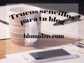 Trucos Sencillos Para Blog