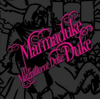Marmaduke Duke - The Magnificent Duke (2005)