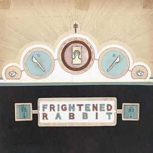 Frightened Rabbit – The Winter of Mixed Drinks