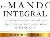 "Cómo utilizar Cuadro Mando Integral: ""The Strategy Focused Organization"" Para implementar gestionar estrategia"