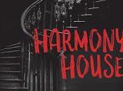 Reseña: Harmony House