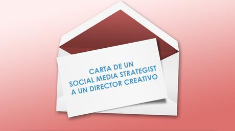 carta social media a director creativo tiempodepublicidad