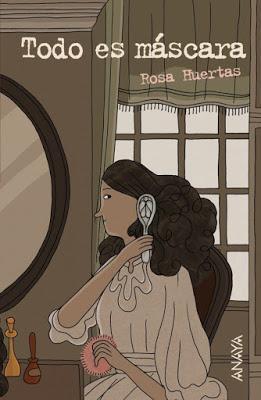 'Todo es máscara' de Rosa Huertas