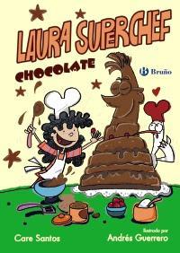 'Laura Superchef Chocolate' de Care Santos
