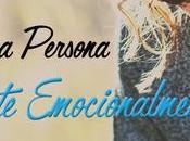 ¿Eres persona Dependiente Emocionalmente?