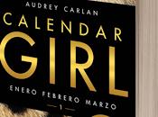 Literatura: 'Calendar Girl: Enero, febrero, marzo', Audrey Carlan [Calendar Girl