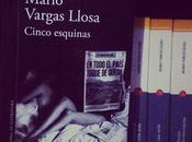 Cinco Esquinas Mario Vargas Llosa.