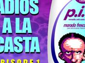 Adiós Casta: Episode (2015)