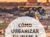 Cómo organizar viaje Roma
