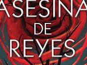 Reseña Literaria: Caza brujas Asesina reyes