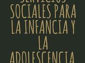 Servicios Sociales para infancia adolescencia