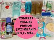 Compras Rebajas Primor (3x2 Bell Milani)