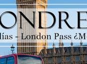 Londres días Cosas gratis hacer Londres. London Pass