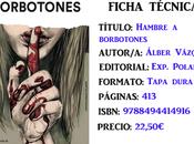 Reseña: Hambre borbotones, Álber Vázquez