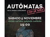 Autómatas despiden tour Castejón