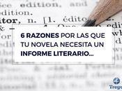 Informes literarios: razones cuales editoriales, cada día, piden