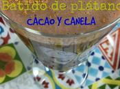 Batido Plátano, Cacao Canela