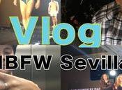 Vlog: mbfw sevilla