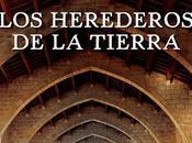'Los herederos tierra' Ildefonso Falcones