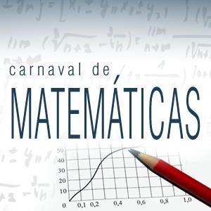 Carnaval de Matemáticas 2.1 del 14 al 20 de Febrero
