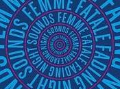 Femme fatale fading night sounds