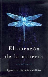 Ignacio García-Valiño - El corazón de la materia