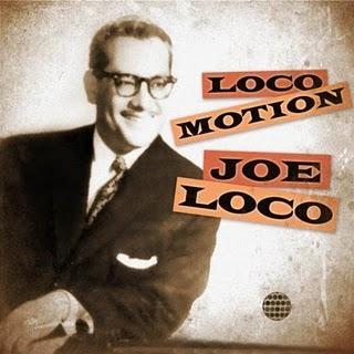 Joe Loco-Loco Motion