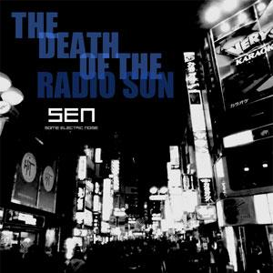 The death of the radio son (remixes)