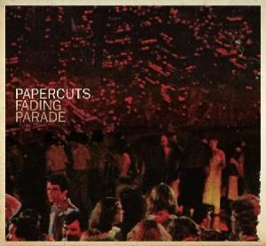 Papercuts – Fading Parade