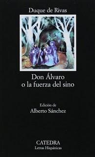 'Don Álvaro o la fuerza del sino', del Duque de Rivas