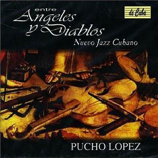 Pucho Lopez-Entre Angeles Y Diablos