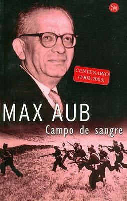 Max Aub - Campo de sangre