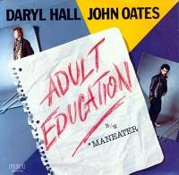 DARYL HALL & JOHN OATER - ADULT EDUCATION/MENEATER