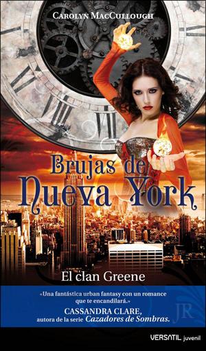 Brujas de Nueva York. El Clan Green, de Carolyn MacCullough