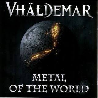 Vhäldemar Metal of the world