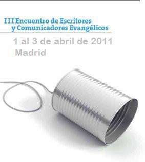 Comunicadores evangélicos celebrarán su III Encuentro Nacional en Madrid
