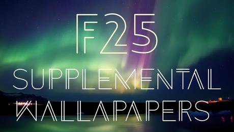 F25 Supplemental Wallpapers