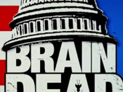 Cancela 'Braindead'.