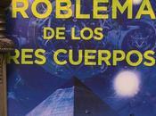 PROBLEMA TRES CUERPOS. Cixin (2006)