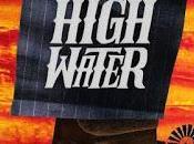 HELL HIGH WATER (Comanchería) (USA, 2016) Policiaco