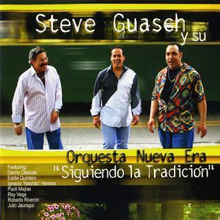 Steve Guasch Y Su Orquesta Nueva Era-Siguiendo La Tradición