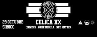 Concierto de Célica XX, Univers, Noise Nebula y Neu Matter en Siroco
