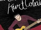 Reseña #245 chica canciones Kurt Cobain