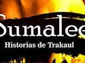 Novedad: Sumalee. Historias Trakaul Javier Salazar Calle