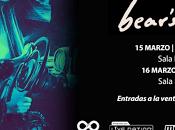 BEAR'S Tocarán Madrid Barcelona