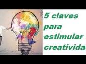 Claves para estimular creatividad