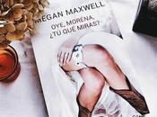 Reseña Morena. miras? Megan Maxwell