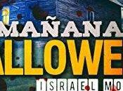 Reseña: Mañana Halloween Israel Moreno