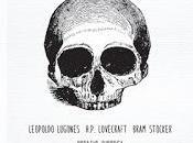 Cuentos macabros, Leopoldo Lugones, H.P. Lovecraft, Bram Stoker Horacio Quiroga