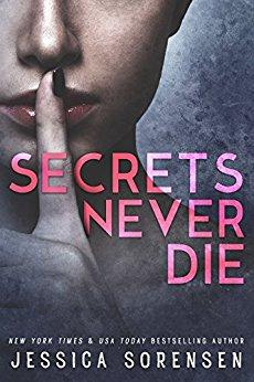 Secrets Never Die by [Sorensen, Jessica]